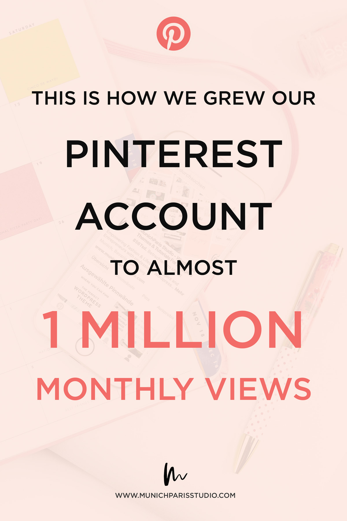 How we grew our Pinterest Business Account to 1 Million Views per Month - read our Pinterest Success Story and discover our Pinning Strategy and favorite Pinterest Tools for Business