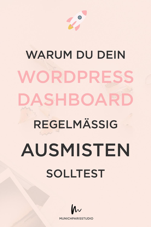 wordpress dshaboard aufräumen so mistets du deinen Blog aus für schnellere Ldezeiten bessere performance und optimierst dein seo ranking bei google