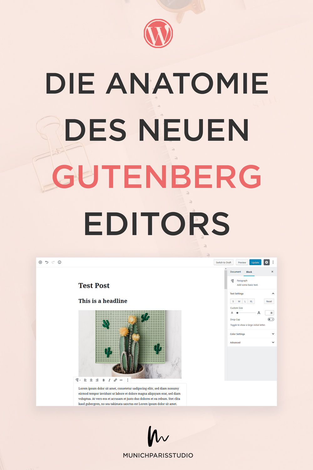 anatomie-gutenberg-editor-neuer-wordpress-editor-for-anfänger-tutorial-munichparisstudio